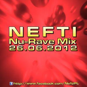 Nefti - Nu-Rave Mix 26.06.2012