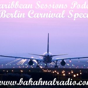 Caribbean Sessions Podcast ¦ 25 ¦ 30.05.14