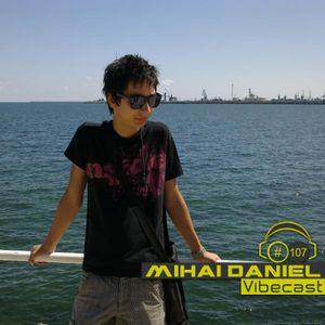 Mihai Daniel @ Vibecast Sessions #107 - VibeFM Romania