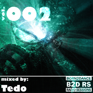 Born2Dance Radio Session vol.002 - mixed by Ted Funke
