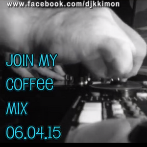 djkkimon - join my coffee mix 06.04.15