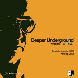 Deeper Underground - Warm Up Party Set