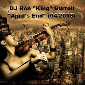 DJ Ron King Burrell - April's End (04-2016)