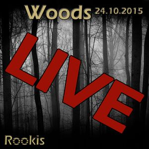 Rookis Live @ Woods Club 24.10.2015