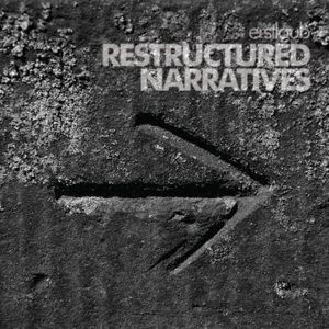 Erstlaub – Restructured Narratives