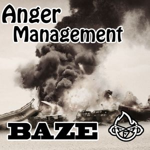 Baze - Anger Management