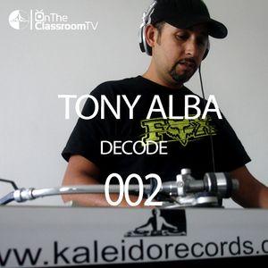 Tony Alba On The Classroom @ kaleidorecords Sunday October 19 2014 (Tonny Alba Decode 002)