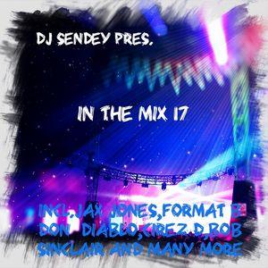 DJ Sendey Pres.In The Mix 17
