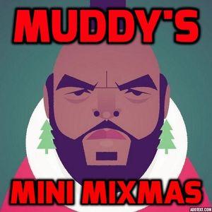 Muddy's Mini Mixmas