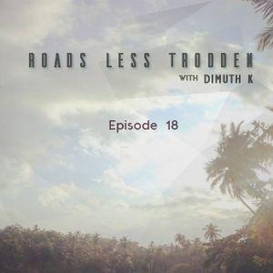 Roads Less Trodden - Episode 18