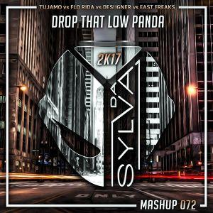 Tujamo vs Flo Rida vs Desiigner vs East Freaks - Drop That Panda Low (Da Sylva Mashup)