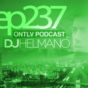 ONTLV PODCAST - Trance From Tel-Aviv - Episode 237 - Mixed By DJ Helmano