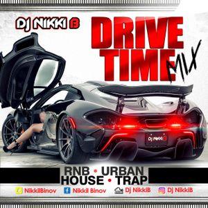 Drive Time Mix - Dj Nikki B