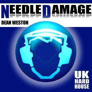 Needle Damage - UK Hard House Mix