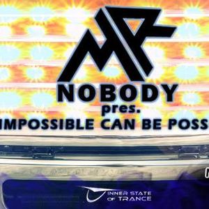 Mr. Nobody Pres. Impossible can be possible (21.07.14) www.innerstateoftrance.eu