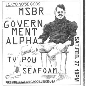 JMYS LIVE ARCHIVE - Ep4: MSBR / GOVERNMENT ALPHA / TV POW / SEAFOAM / MEDIUM