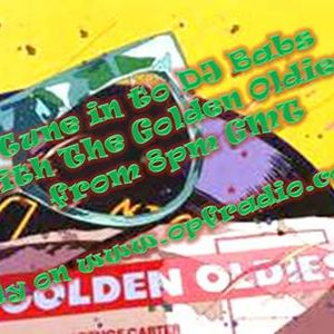 The golden oldies 25th february 2014 With Dj Babs