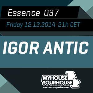 Igor Antic - Essence 037 Part 1