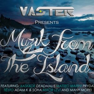 Vaster pres. Muzik from the Island
