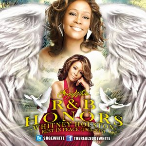 Suge White-R&B Honors (R.I.P. Whitney Houston)