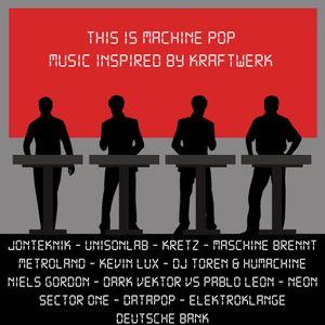 This Is Machine Pop - Music Inspired By Kraftwerk