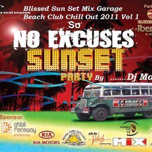 Blissed Sun Set Mix Garage Beach Club Chill 2011 By Dj Maro Vol 1