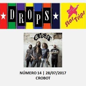 Drops Star Trips - Edição 14 - CROBOT