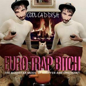 Cool Caddish-Euro Trap