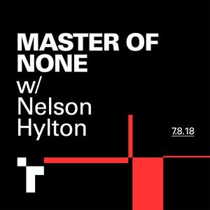 Master of None with Nels Hylton