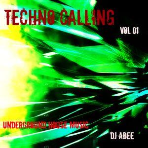 Techno Calling (Essential Tech House Mix) DJ Abee