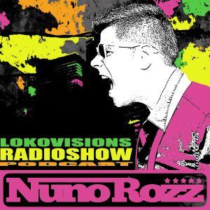 Nuno Rozz LokoVisions Radioshow 050 - One Year Milestone