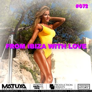 DJ MATUYA - IBIZA #072