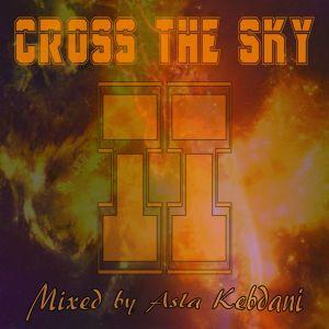 Asla Kebdani pres. Cross The Sky episode 2