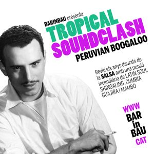 Tropical Soundclash - Peruvian Boogaloo