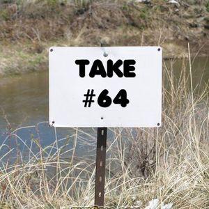 Take #64