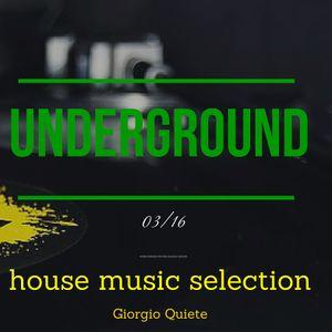 UNDERGROUND house music selection # 3