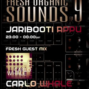 Jaribooti Appu Fresh Organic Sounds Ep 9 at Tenzi fm