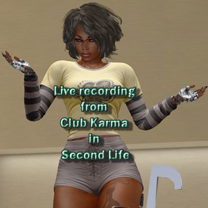 Live Recording at Club Karma Second Life