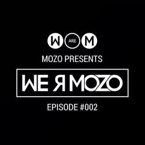 MOZO presents We are MOZO - Episode #002