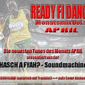 Ready fi dance? Vol.3 April Tunes