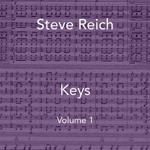 Steve Reich Keys, a Mixtape, Vol. 1