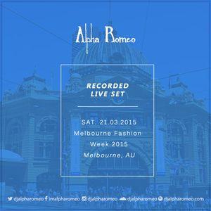 DJ Alpha Romeo Liveset @ Melbourne Fashion Week 2015 (Melbourne, Australia)