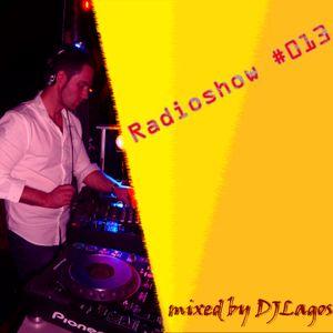 DjLagos - Radioshow 13