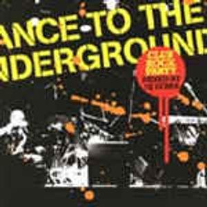 DANCE TO THE UNDERGROUND / DJ ZEBRA /2004/ MIX ROCK