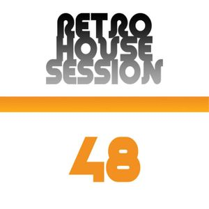Retro House Session 48