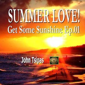 SUMMER LOVE! Get Some Sunshine Ep.01