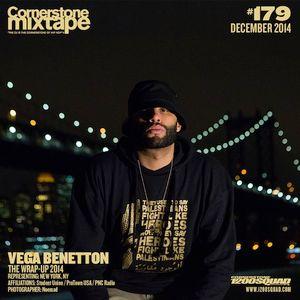 Cornerstone Mixtape 179 - Vega Benetton - The Wrap-Up 2014