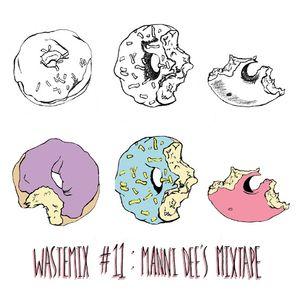 WASTEMIX #11 // Manni Dee