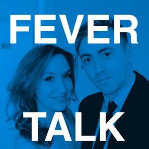 Fever Talk #47 - Boobie Talk