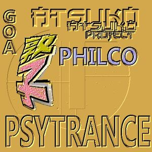 ATSUKO PROJECT -  Philco - psytrance - JAN 2011